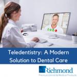 Teledentistry: A Modern Solution to Dental Care